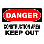 """10"""" x 14"""" DANGER CONSTRUCTION AREA KEEP OUT - Aluminum Sign in Red and Black"""