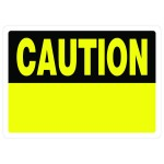 """10"""" x 14"""" CAUTION - Aluminum Sign in Yellow and Black"""