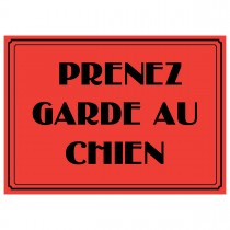 "10"" x 14"" PRENEZ GARDE AU CHIEN - Aluminum-Vinyl French Vintage Sign in Red and Black"