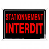 "10"" x 14"" STATIONNEMENT INTERDIT - Aluminum French Sign in Red and Black"