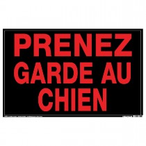 "10"" x 14"" PRENEZ GARDE AU CHIEN - Aluminum French Sign in Red and Black"