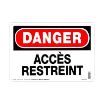 "10"" x 14"" DANGER ACCES RESTREINT - Aluminum French Sign in Red and Black"