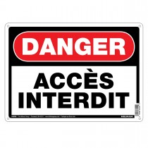 "10"" x 14"" DANGER ACCES INTERDIT - Aluminum French Sign in Red and Black"